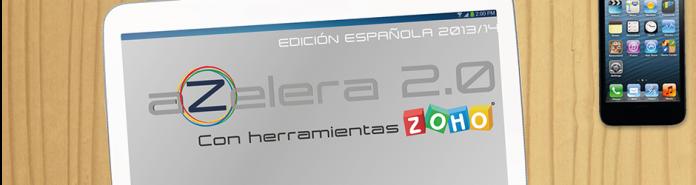 Azelera 2.0 con herramientas zoho en la pantalla de una tablet sobre una mesa de madera