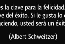 texto de la felicidad de albert schweitzer