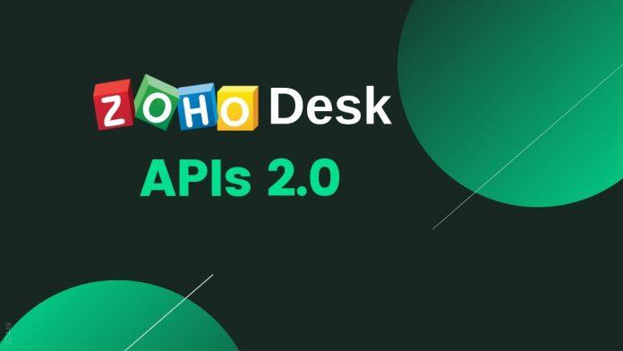 APIs 2.0 ZOHO Desk