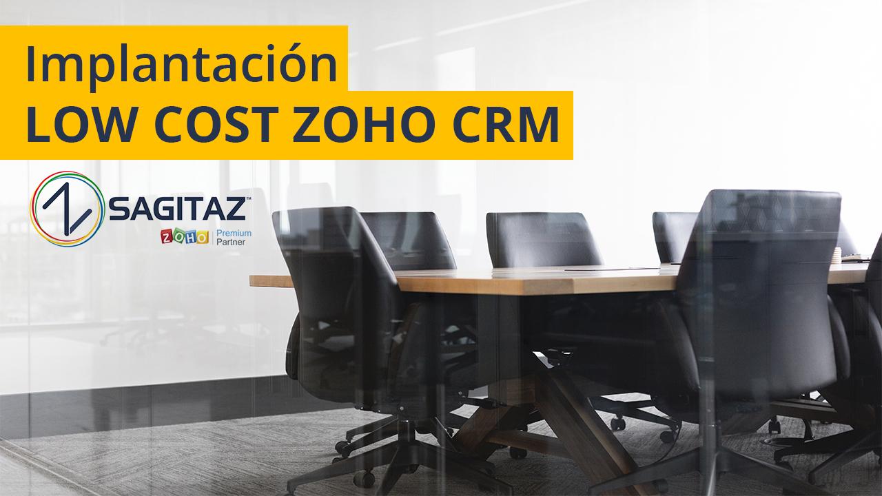 Implantación Low Cost Zoho CRM